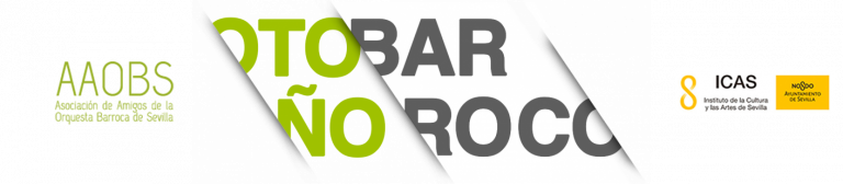 Otoño Barroco - Asociación de Amigos de la Orquesta Barroca de Sevilla - ICAS